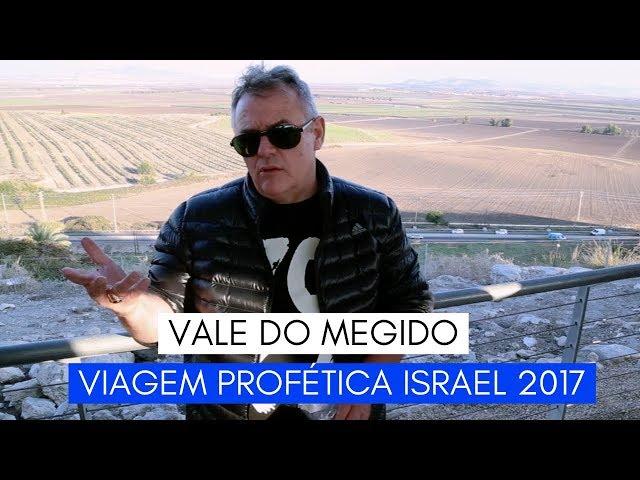 Viagem Profética ISRAEL - Vale do Megido - Ministério Intimo do Pai