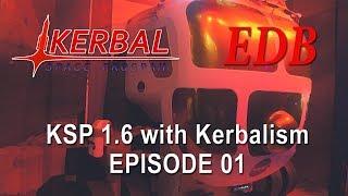 Kerbal Space Program 1.6 with Kerbalism 01 - Orbit, Quite Simply