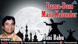 dama dam mast kalandar full video song mohammad ke ghulamon par singer jani baboo