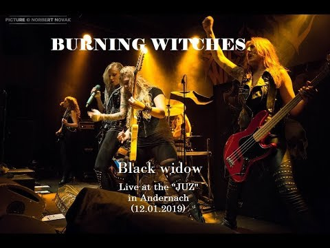BURNING WITCHES - Black widow (Live in Andernach 2019, HD)