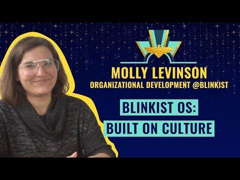 """Blinkist OS: Built on culture"" by Molly Levinson, Organizational Development @Blinkist"