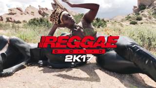 Reggae Gold 2K17   Out Now!