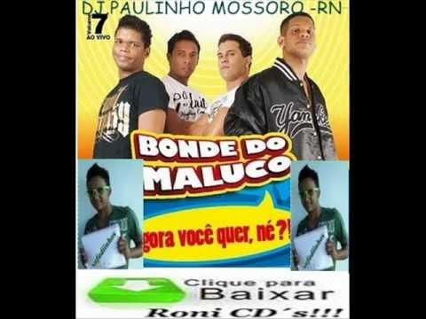 E BAIXAR MUSICA MALUCO CHICOTADA DO TCHAU BONDE