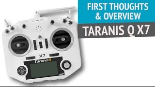 frsky taranis q x7 2 4g 16 channels transmitter first thoughts