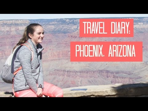TRAVEL DIARY| Phoenix, Arizona