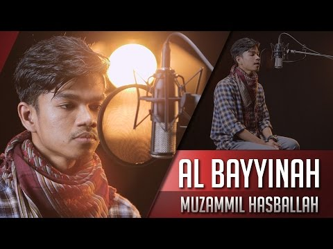 Muzammil Hasballah   Surat Al - Bayyinah