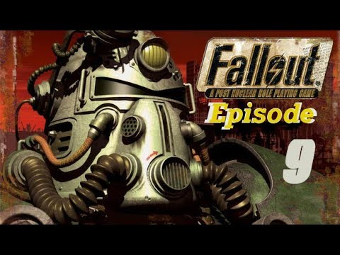 Fallout 1 - Episode 9 - Reporting The Bad News |