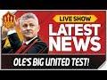 SOLSKJAER REALITY CHECK! Man Utd News Now