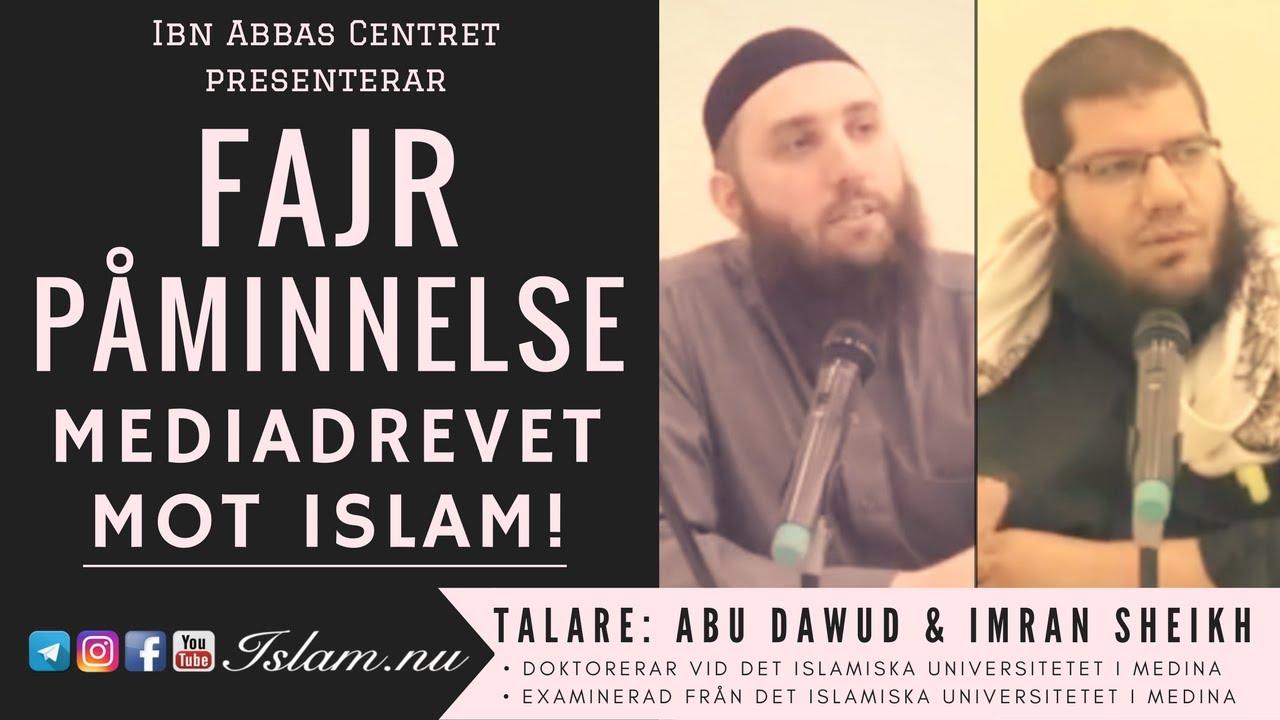 Mediadrevet mot Islam | Fajr Påminnelse med Abu Dawud & Imran Sheikh