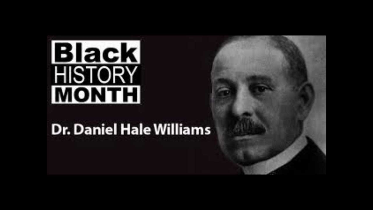 Celebrate Black History Dr Daniel Hale Williams Youtube