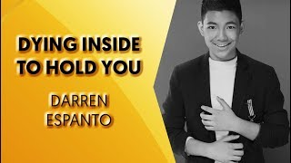 Darren Espanto - Dying Inside To Hold You (Lyric Video)