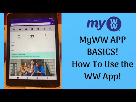 MyWW - How To Use The WW App Tutorial!