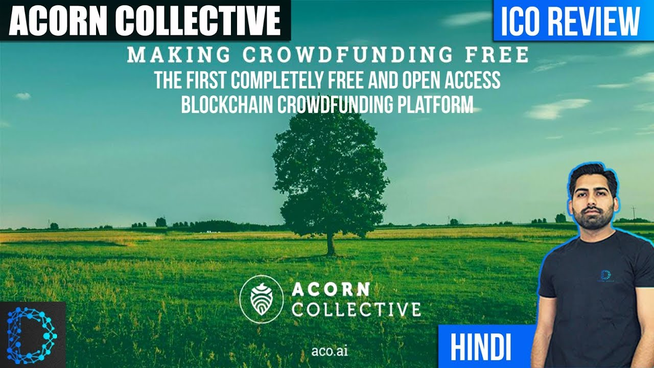 ICO Review - Acorn Collective (OAK) - The Future of Blockchain ...