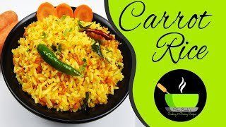 Carrot Rice Recipe | Instant Rice Recipe | Kids Lunch Box Recipe | Simple Rice Recipe For Lunch