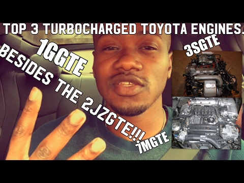 Top 3 Turbocharged Toyota Engines besides the 2JZ-GTE?!?