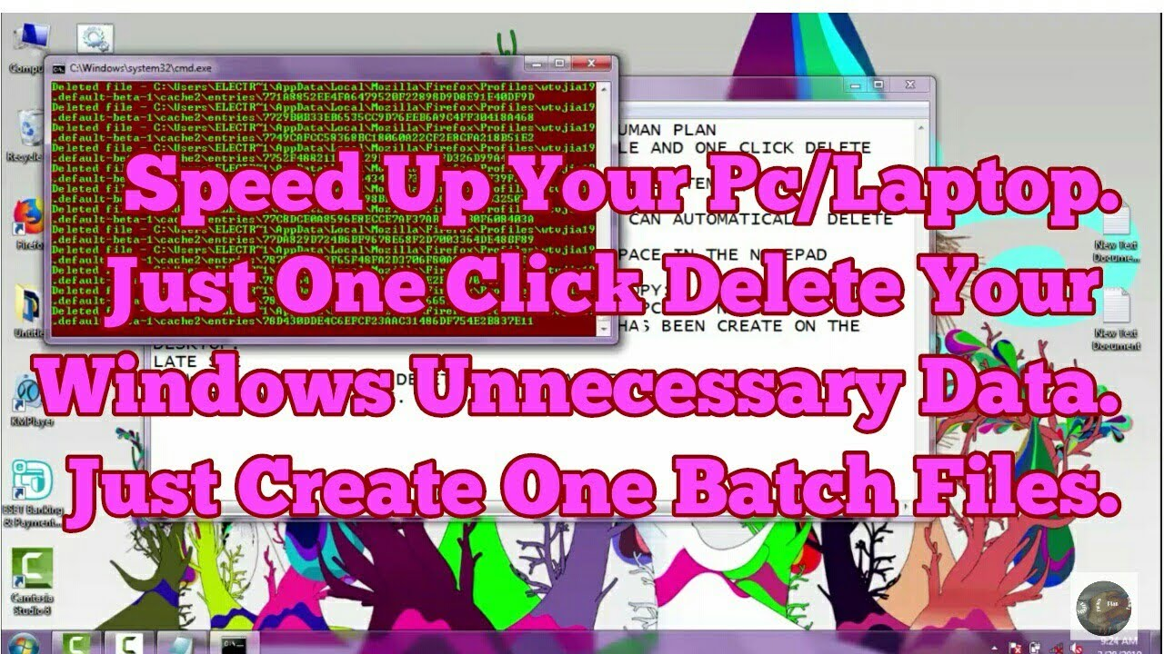 Speed Up Your Pc How To Create Batch Files And One Click Delete Your Pc Unnecessary Data New Tricks Youtube
