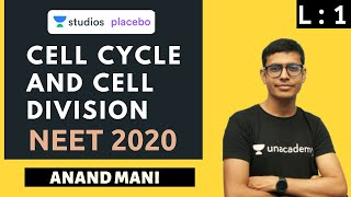 Cell Cycle and Cell Division ( Part 1 ) | NCERT Review | Target NEET 2020 | Anand Mani
