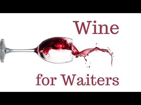 Wine for Waiters! Learn about your wines and sell more!