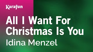 Karaoke All I Want For Christmas Is You - Idina Menzel *