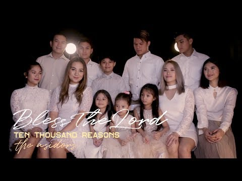 10,000 Reasons (Bless The Lord) - Ten Thousand Reasons | The AsidorS 2018