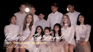 Video 10,000 Reasons (Bless The Lord) - Ten Thousand Reasons | The AsidorS 2018 download MP3, 3GP, MP4, WEBM, AVI, FLV Mei 2018