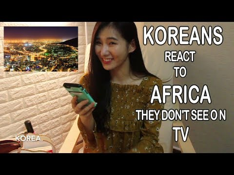Koreans React To Africa They Don't See On TV