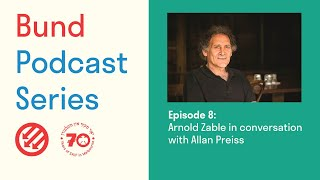 Bund Podcast Episode 8: Arnold Zable