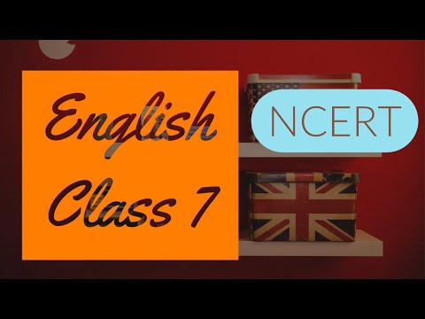 Class 7: English (Chapter 7: The Invention of Vita-Wonk)