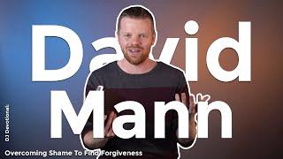 DJ Devotional: Overcoming Shame To Find Forgiveness
