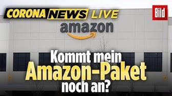 🔴  Kommt mein Amazon-Paket trotz Corona noch an? Die Online-Shopping-Bosse klären auf