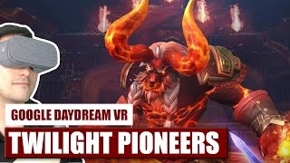 The best looking game on Daydream? Twilight Pioneers for Daydream VR - Chapter 1 Playthrough