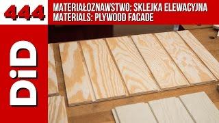 444: Materiałoznawstwo: sklejka elewacyjna / Materials: plywood facade