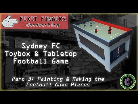 Wooden Toy Box & Football Game - Part 3/3: Painting and Game Pieces