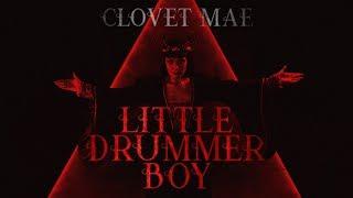 Clovet Mae - Little Drummer Boy (COVER - REMIX)