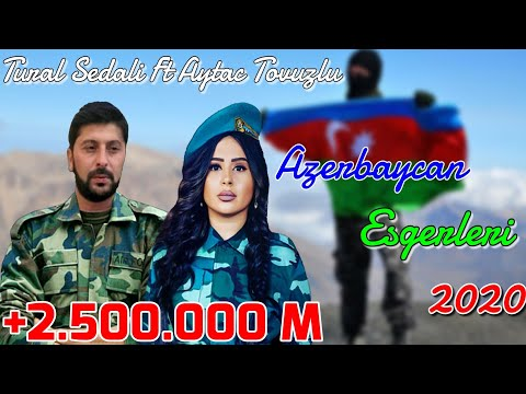 Tural Sedali Ft Aytac Tovuzlu - Azerbaycan Esgerleri 2020