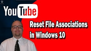 Reset the Default Programs Files  With - File Association in Windows 10