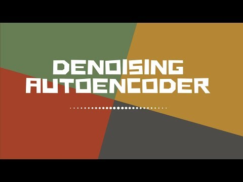 Denoising Auto Encoder to generate noise free image from