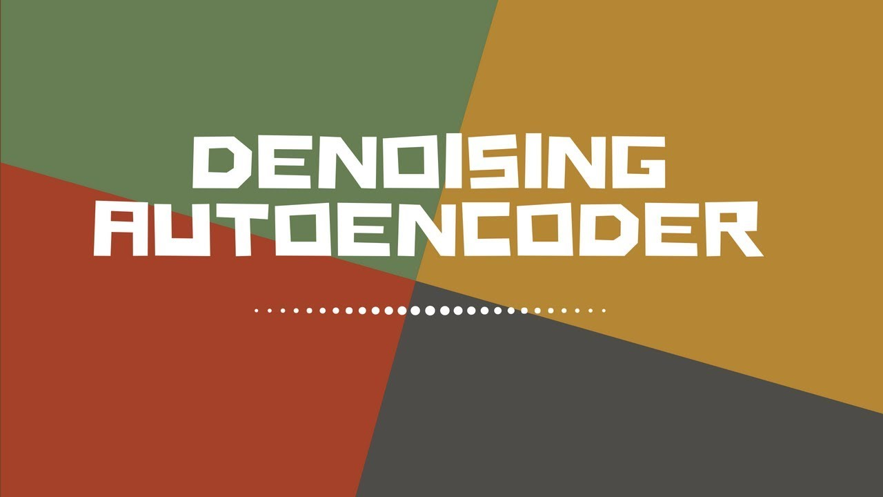 Denoising Auto Encoder to generate noise free image from noisy image