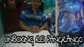 UNBOXING A REI PANGRANGO TAS GUNUNG #tasgunung#carrier#rei