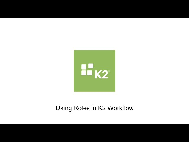 How-To: Using Roles in K2 Workflow