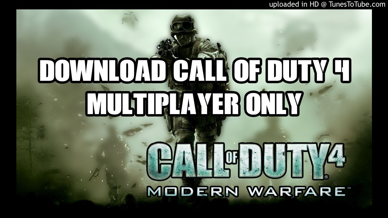 Nn' >> Download Call Of Duty 4 Multiplayer Only - YouTube