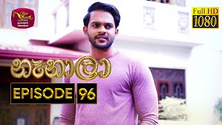 Nenala - නෑනාලා | Episode 96 - (2021-03-24) | Rupavahini Teledrama @Sri Lanka Rupavahini Thumbnail