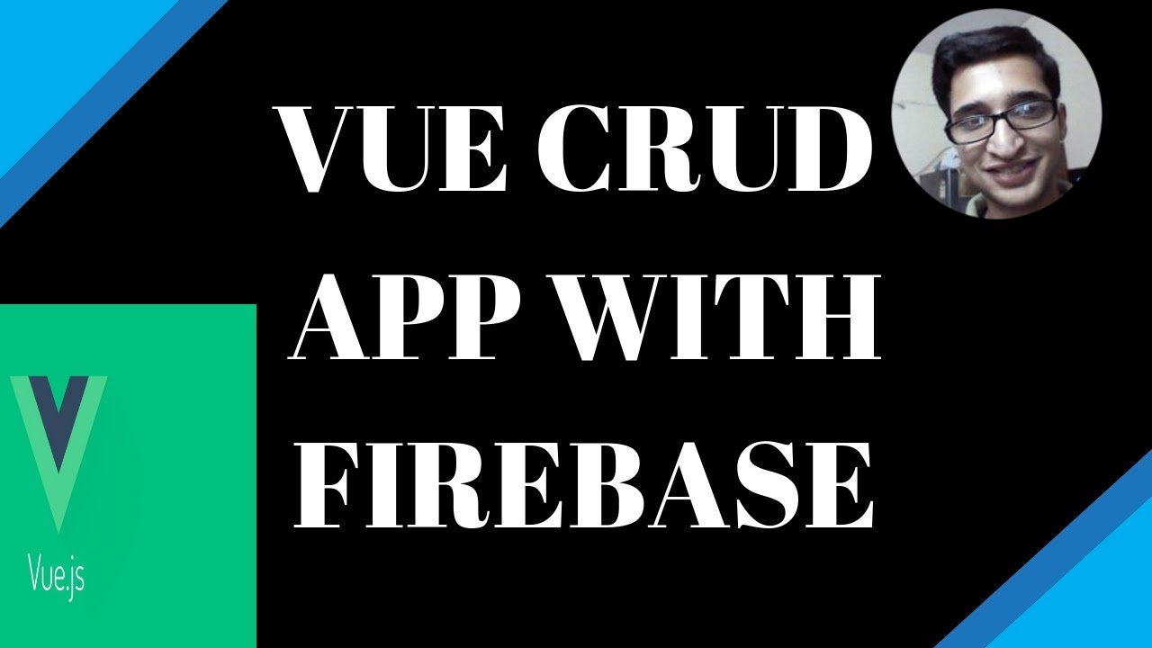 Build a CRUD Application with Vue js and Firebase (Part-1) Demo