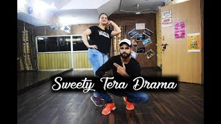 Sweety Tera Drama || Bollywood Dance Choreography || Wedding Dance Choreography || Bareilly ki Barfi