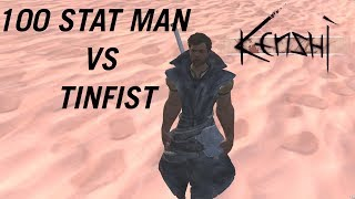 Download Kenshi 100 Stat Man Vs Tinfist MP3, MKV, MP4