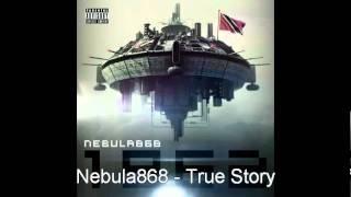 nebula868 true story
