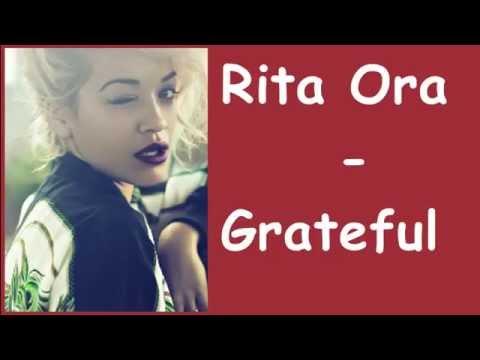Rita Ora - Grateful (Lyrics) Official Music Video