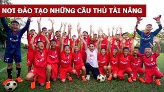 Nơi đào tạo những cầu thủ tài năng cho đội tuyển Việt Nam (Oops Banana Vlog #76)