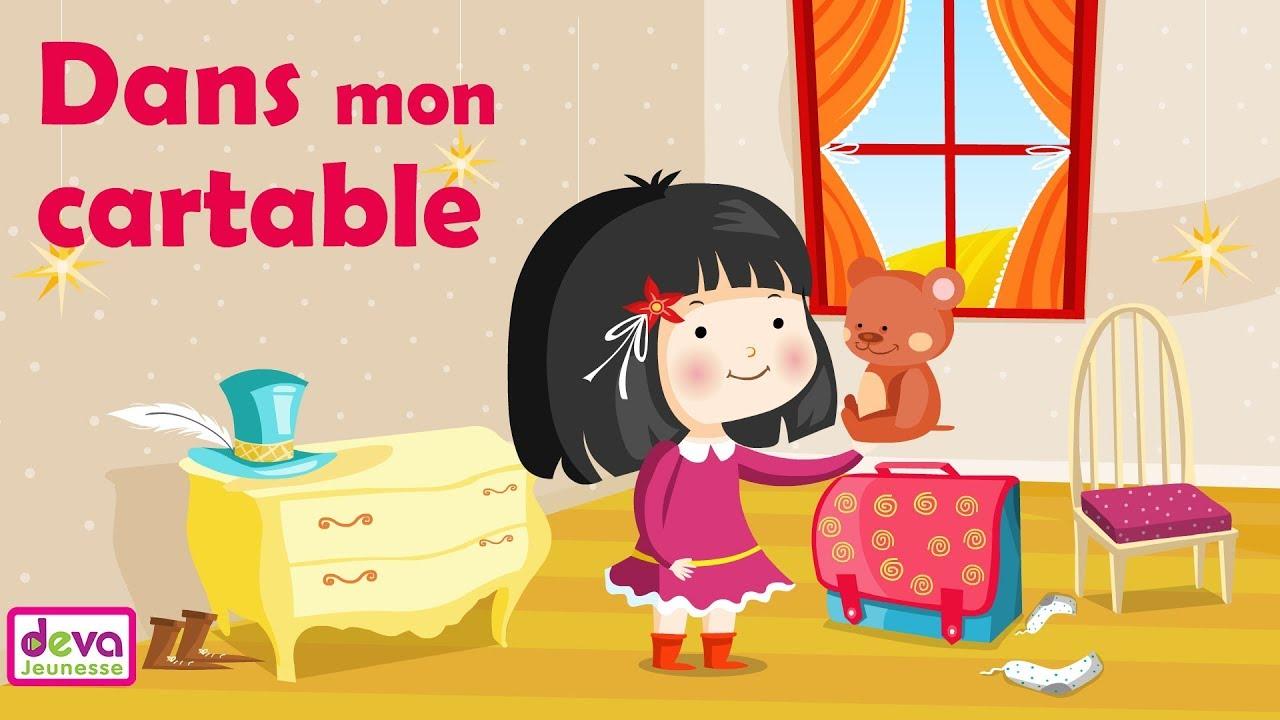 Dans Mon Cartable Comptine Du Petit écolier Chanson Maternelle