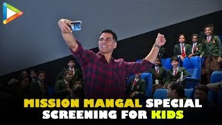Akshay Kumar hosts Special Screening of Mission Mangal for School Kids at Inox   Candid Moment